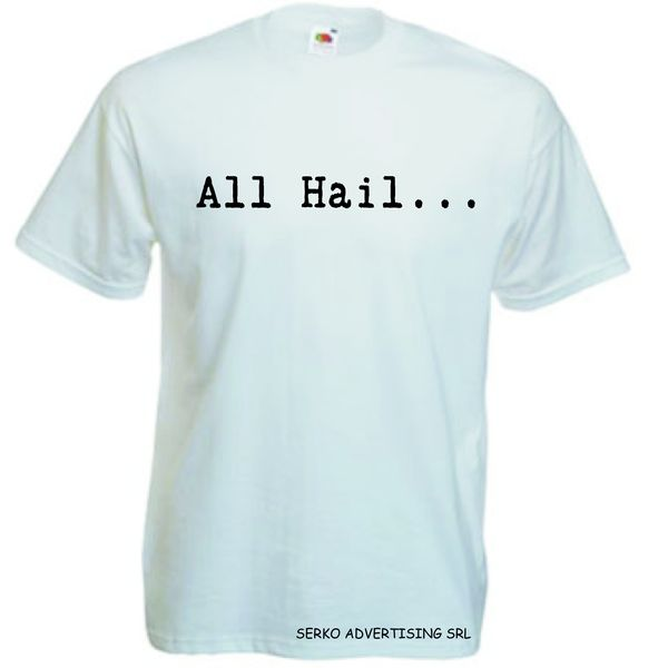 Tricou_personalizat_cu_All_Hail-SERKO_ADVERTISING
